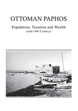 OTTOMAN PAPHOS Population, Taxation and Wealth (mid-19th Century)