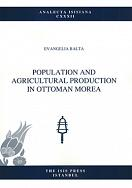 POPULATION AND AGRICULTURAL PRODUCTION IN OTTOMAN MOREA